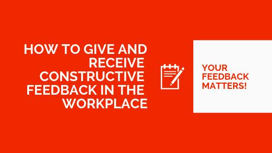 Constructive feedback, workplace feedback, positive feedback