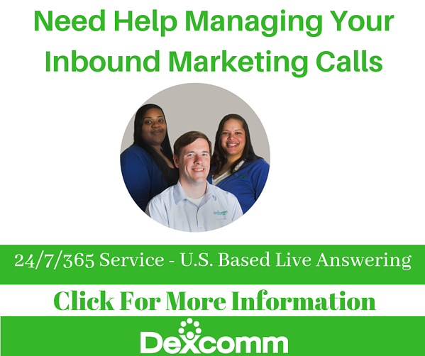 Dexcomm need help managing your inbound marketing calls?