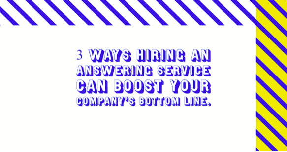 3 Ways An Answering Service Can Boost Your Company's Bottom Line