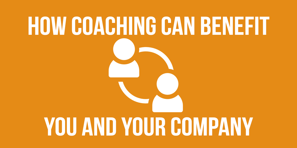 How Coaching Can Benefit You and Your Company